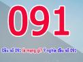 Đầu số 091 là mạng gì? Tại sao đầu số này lại hút khách