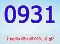 Tìm hiểu về ý nghĩa của đầu số 0931 mang lại may mắn, tài lộc